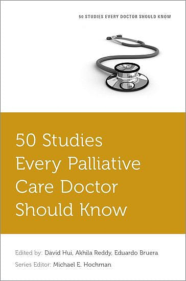 Portada del libro 9780190658618 50 Studies Every Palliative Care Doctor Should Know