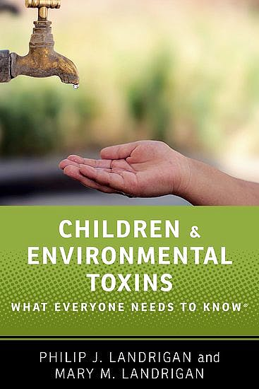 Portada del libro 9780190662646 Children and Environmental Toxins. What Everyone Needs to Know