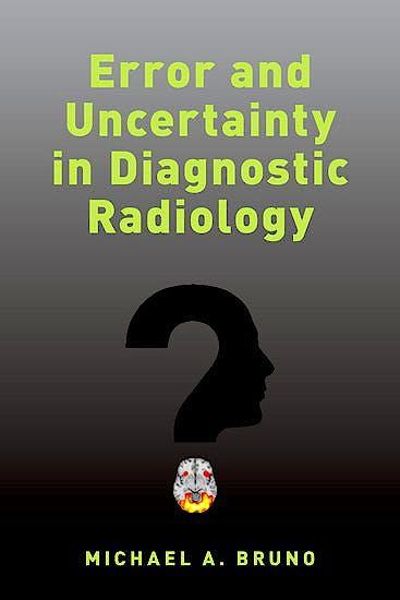 Portada del libro 9780190665395 Error and Uncertainty in Diagnostic Radiology