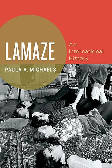 Portada del libro 9780190675103 Lamaze. an International History