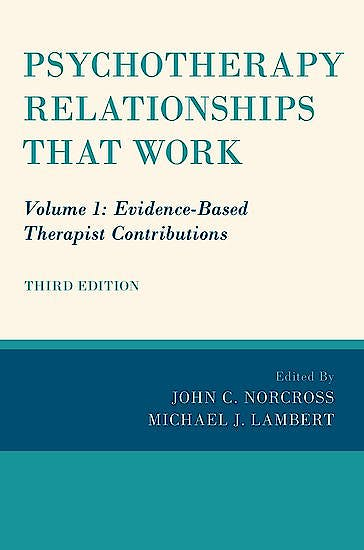 Portada del libro 9780190843953 Psychotherapy Relationships that Work, Vol. 1: Evidence-Based Therapist Contributions