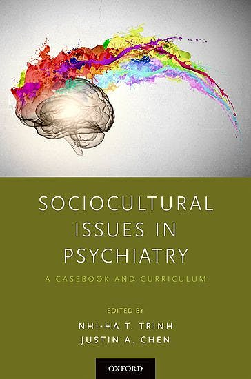 Portada del libro 9780190849986 Sociocultural Issues in Psychiatry. A Casebook and Curriculum