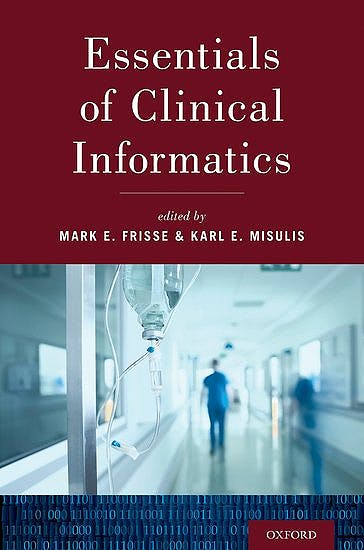 Portada del libro 9780190855574 Essentials of Clinical Informatics