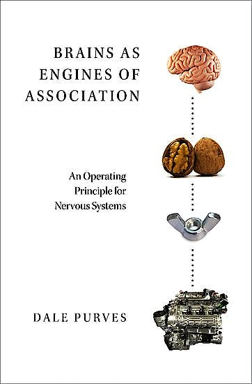 Portada del libro 9780190880163 Brains As Engines of Association. An Operating Principle for Nervous Systems