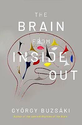Portada del libro 9780190905385 The Brain from Inside Out