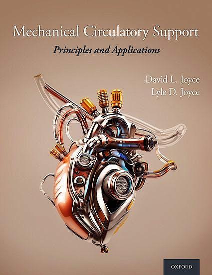 Portada del libro 9780190909291 Mechanical Circulatory Support. Principles and Applications