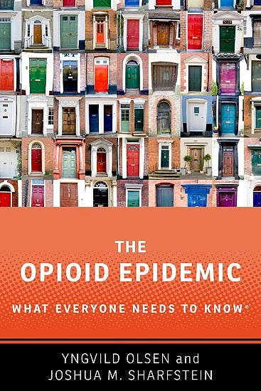 Portada del libro 9780190916039 The Opioid Epidemic. What Everyone Needs to Know® (Hardback)