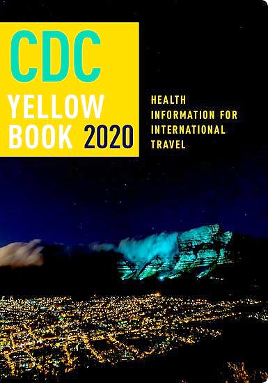 Portada del libro 9780190928933 CDC Yellow Book 2020. Health Information for International Travel (Softcover)