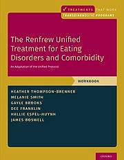 Portada del libro 9780190947002 The Renfrew Unified Treatment for Eating Disorders and Comorbidity. An Adaptation of the Unified Protocol, Workbook