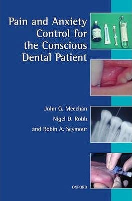 Portada del libro 9780192628480 Pain and Anxiety Control for the Concious Dental Patient