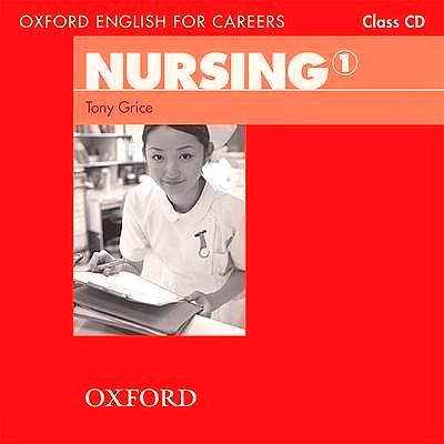 Portada del libro 9780194569811 Oxford English For Careers: Nursing 1: Nursing 1. CD