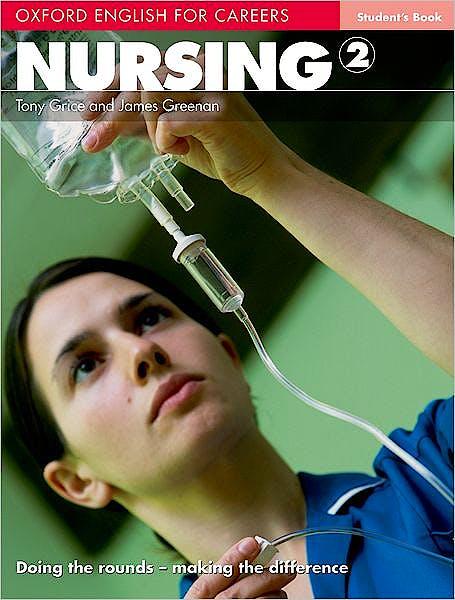 Portada del libro 9780194569880 Oxford English for Careers: Nursing 2. Student's Book