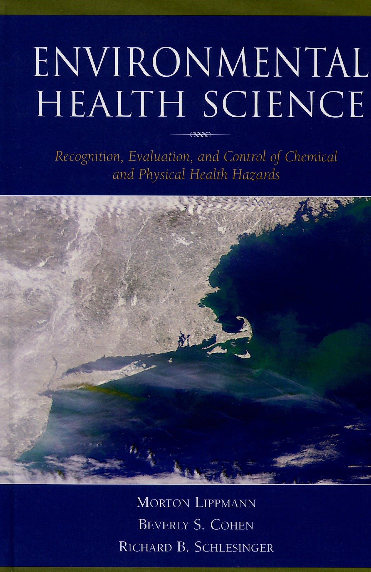 Portada del libro 9780195083743 Environmental Health Science. Recognition, Evaluation and Control