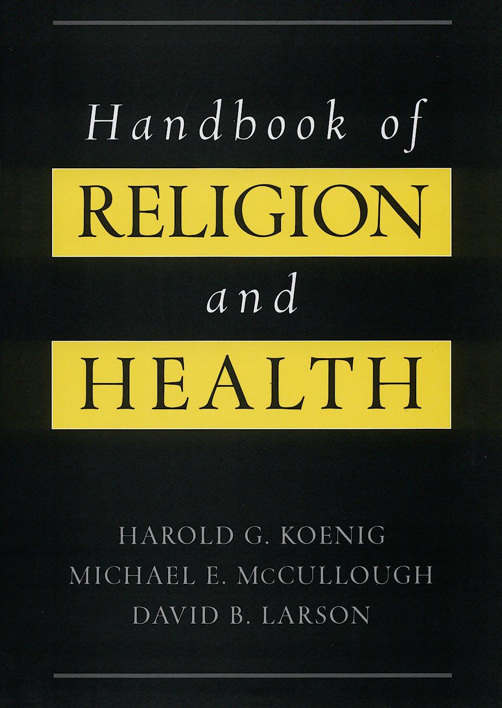 Portada del libro 9780195118667 Handbook of Religion and Health