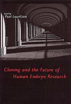Portada del libro 9780195128581 Cloning And The Future Of Human Embryo Research