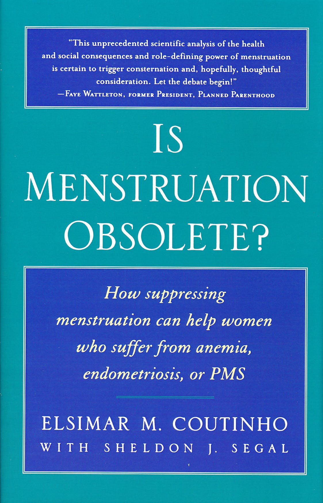 Portada del libro 9780195130218 Is Menstruation Obsolete? How Suppressing Menstruation Can Help Women Who Suffer From Anemia, Endometriosis, Or Pms
