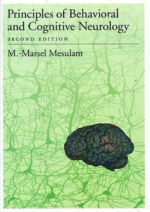 Portada del libro 9780195134759 Principles of Behavioral and Cognitive Neurology