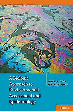 Portada del libro 9780195141566 A Biologic Approach to Environmental Assessment and Epidemiology
