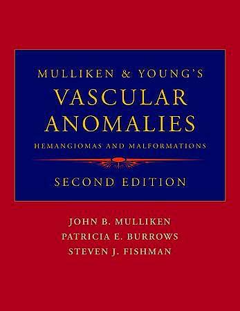 Portada del libro 9780195145052 Mulliken and Young's Vascular Anomalies: Hemangiomas and Malformations