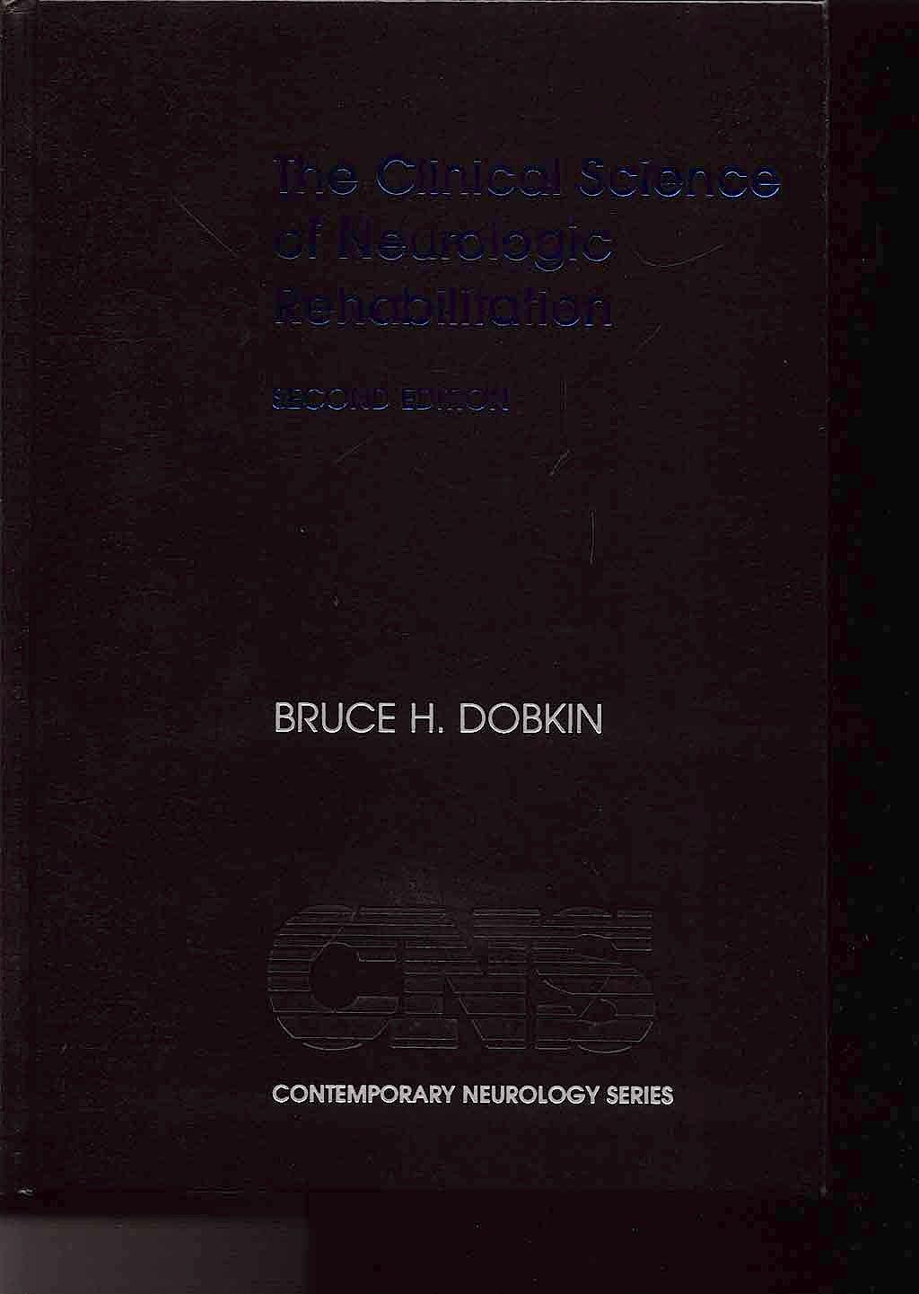 Portada del libro 9780195150643 The Clinical Science of Neurologic Rehabilitation