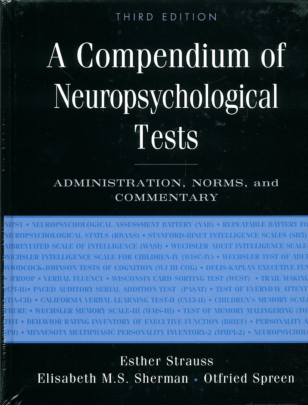 Portada del libro 9780195159578 A Compendium of Neuropsychological Tests. Administration, Norms, and Commentary