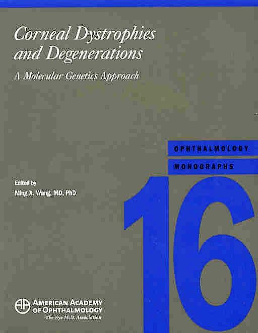 Portada del libro 9780195168815 Corneal Dystrophies and Degenerations: A Molecular Genetics Approach