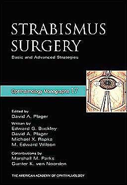 Portada del libro 9780195170238 Strabismus Surgery. Basic and Advanced Strategies (Ophtalmology Monographs 17)