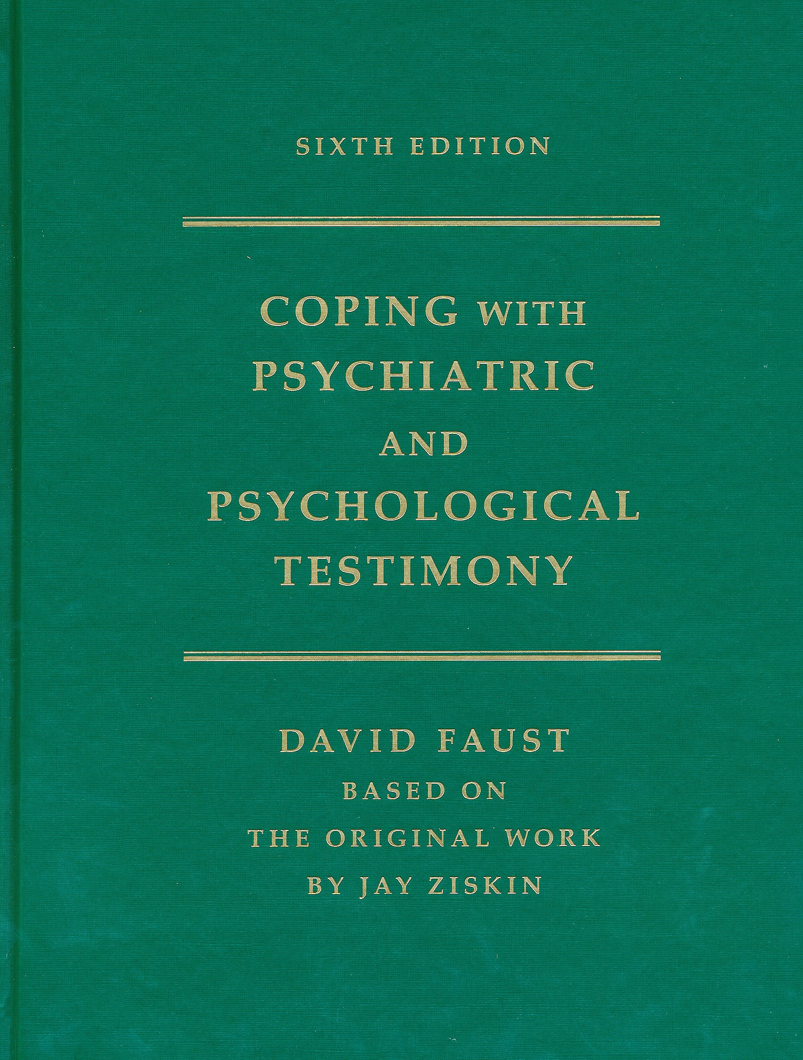 Portada del libro 9780195174113 Ziskin's Coping with Psychiatric and Psychological Testimony