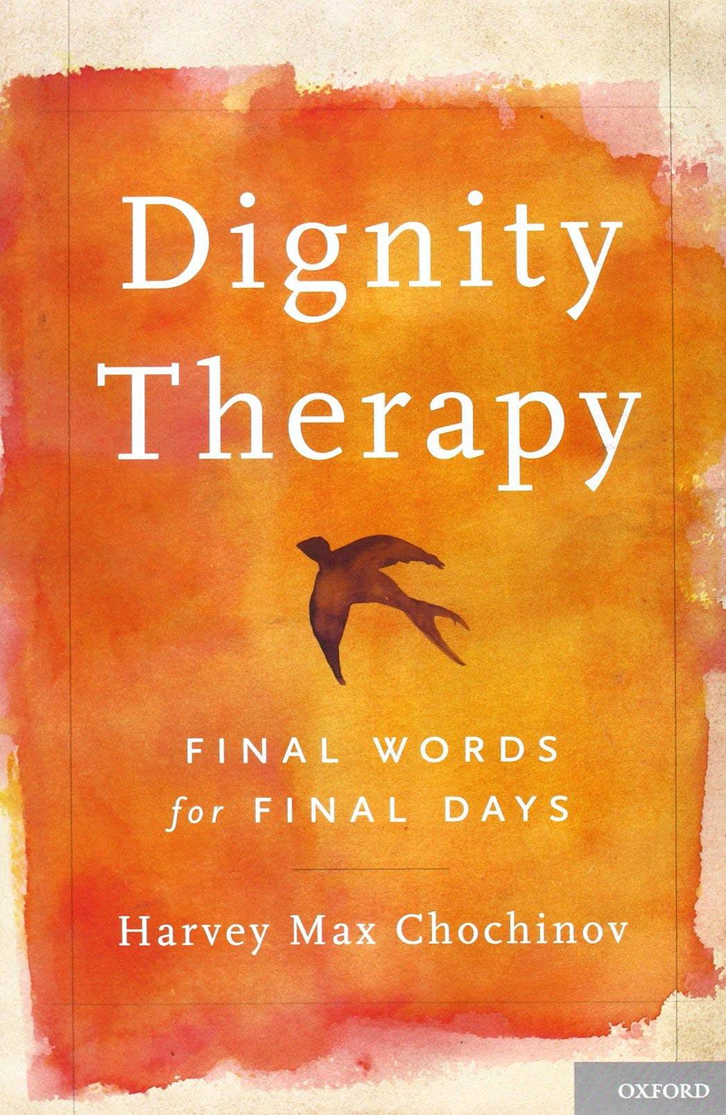 Portada del libro 9780195176216 Dignity Therapy. Final Words for Final Days