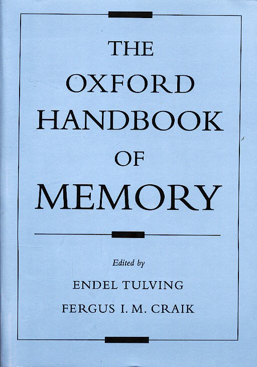 Portada del libro 9780195182002 The Oxford Handbook of Memory