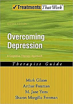 Portada del libro 9780195300000 Overcoming Depression: A Cognitive Therapy Approach. Therapist Guide (Treatments That Work)