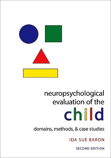 Portada del libro 9780195300963 Neuropsychological Evaluation of the Child. Domains, Methods, and Case Studies