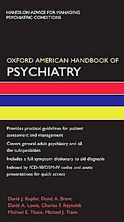 Portada del libro 9780195308846 Oxford American Handbook of Psychiatry (Oxford American Handbooks of Medicine)