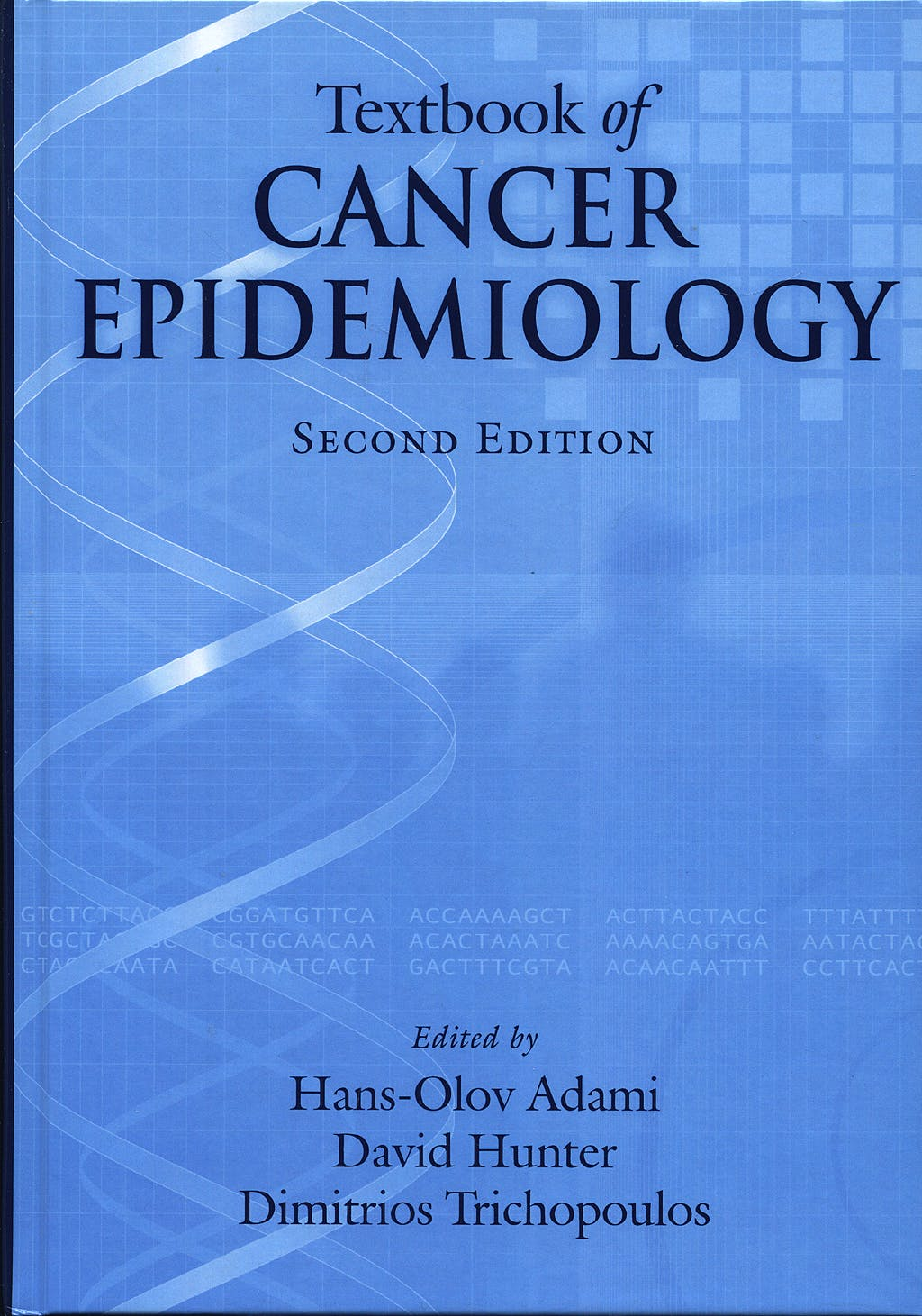Portada del libro 9780195311174 Textbook of Cancer Epidemiology