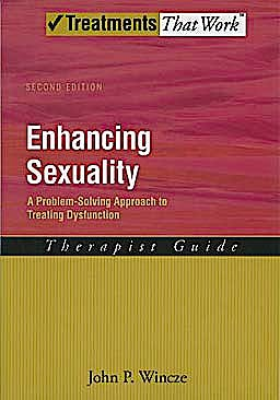 Portada del libro 9780195315073 Enhancing Sexuality: A Problem-Solving Approach to Treating Dysfunction Therapist Guide (Treatments That Work)