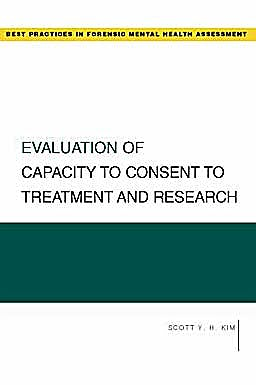 Portada del libro 9780195322958 Evaluation of Capacity to Consent to Treatment and Research