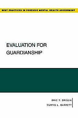 Portada del libro 9780195323603 Evaluation for Guardianship