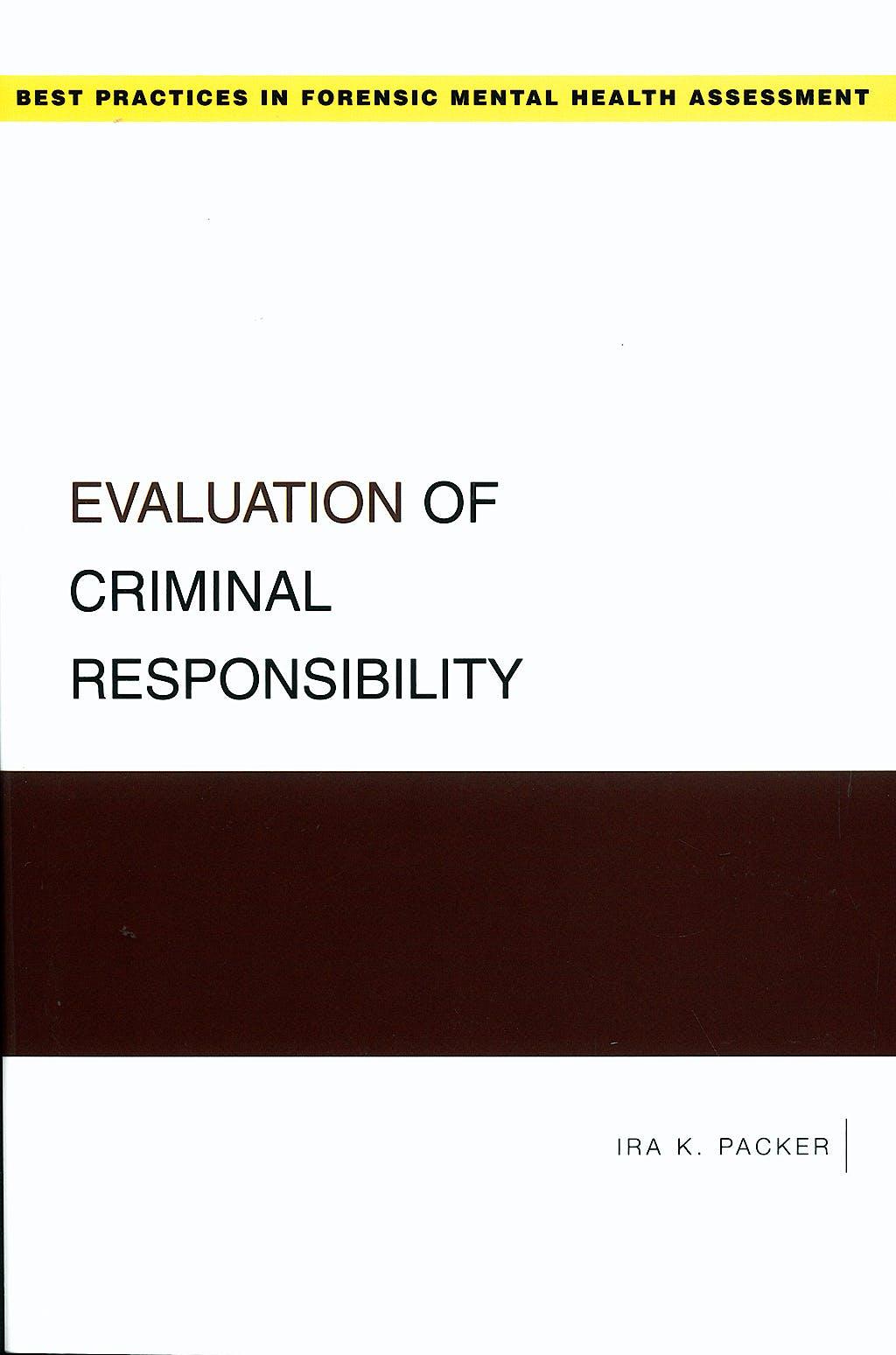 Portada del libro 9780195324853 Evaluation of Criminal Responsibility