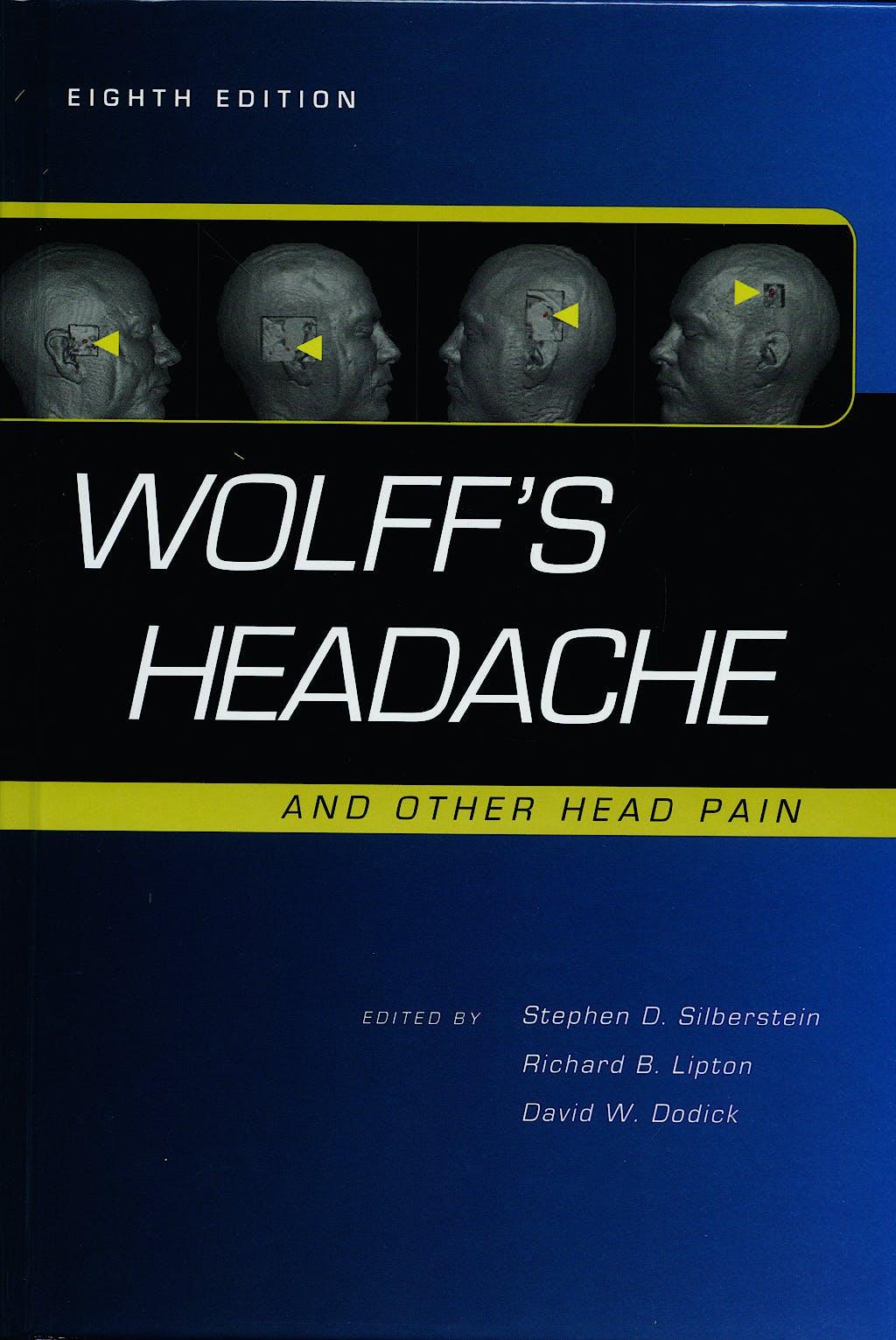 Portada del libro 9780195326567 Wolff's Headache and Other Head Pain