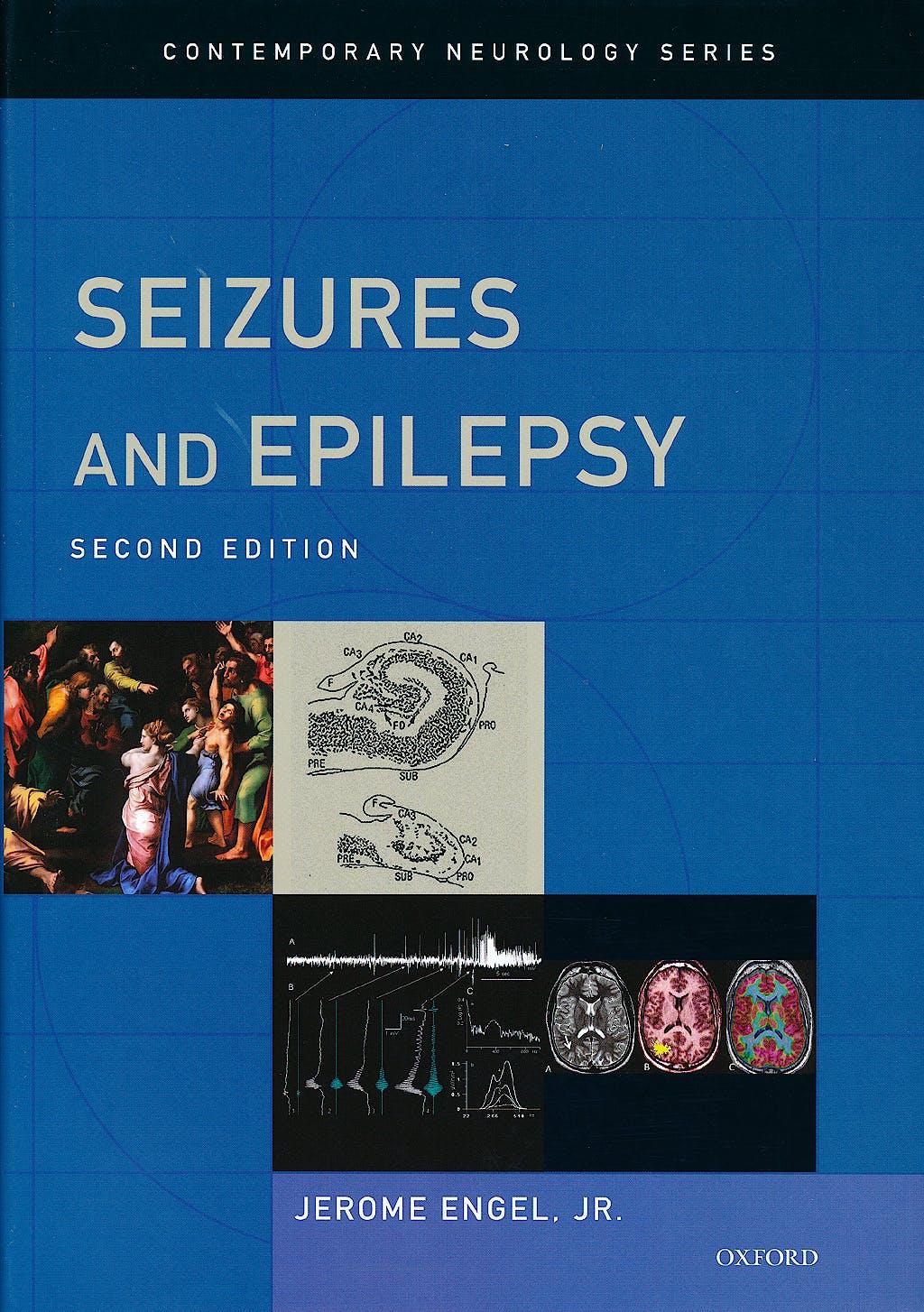 Portada del libro 9780195328547 Seizures and Epilepsy (Contemporary Neurology Series 83)