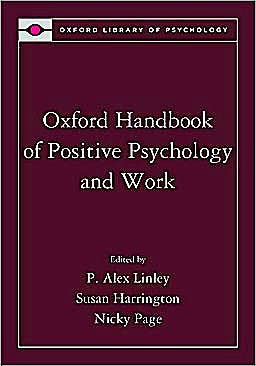 Portada del libro 9780195335446 Oxford Handbook of Positive Psychology and Work (Oxford Library of Psychology)