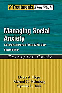 Portada del libro 9780195336689 Managing Social Anxiety, Therapist Guide. a Cognitive-Behavioral Therapy Approach (Treatments That Work)