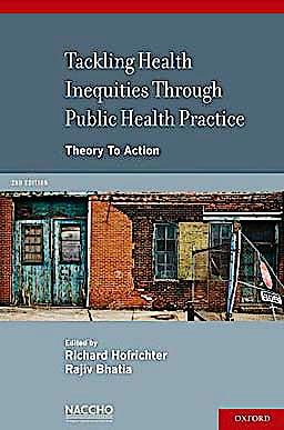 Portada del libro 9780195343144 Tackling Health Inequities through Public Health Practice. Theory to Action