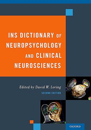 Portada del libro 9780195366457 Ins Dictionary of Neuropsychology and Clinical Neurosciences