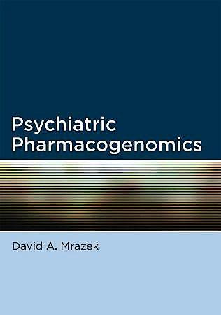 Portada del libro 9780195367294 Psychiatric Pharmacogenomics
