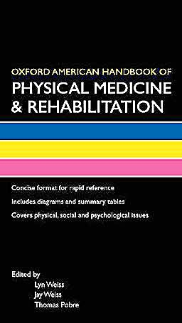 Portada del libro 9780195367775 Oxford American Handbook of Physical Medicine & Rehabilitation (Oxford American Handbooks of Medicine)