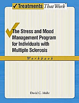 Portada del libro 9780195368895 The Stress and Mood Management Program for Individuals with Multiple Sclerosis. Workbook (Treatments That Work)