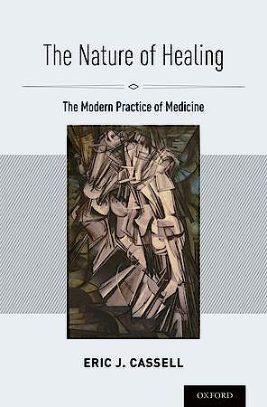 Portada del libro 9780195369052 The Nature of Healing: The Modern Practice of Medicine