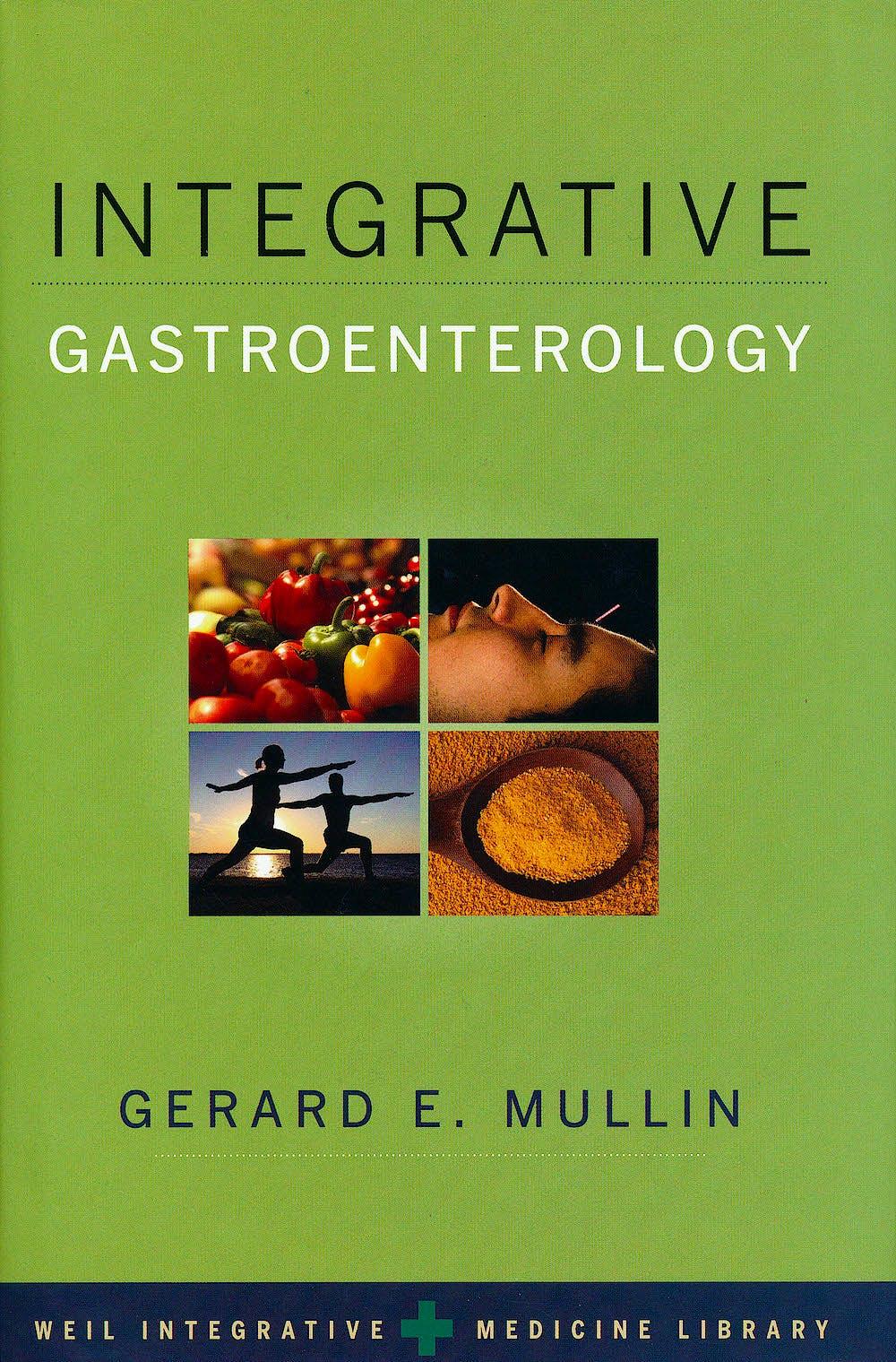 Portada del libro 9780195371109 Integrative Gastroenterology