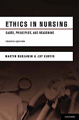 Portada del libro 9780195380224 Ethics in Nursing. Cases, Principles, and Reasoning